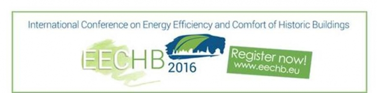 Congres EECHB 2016: Energy Efficiency and Comfort of Historic Buildings (www.eechb2016.eu) vanaf 19 t.e.m. 21 oktober 2016.